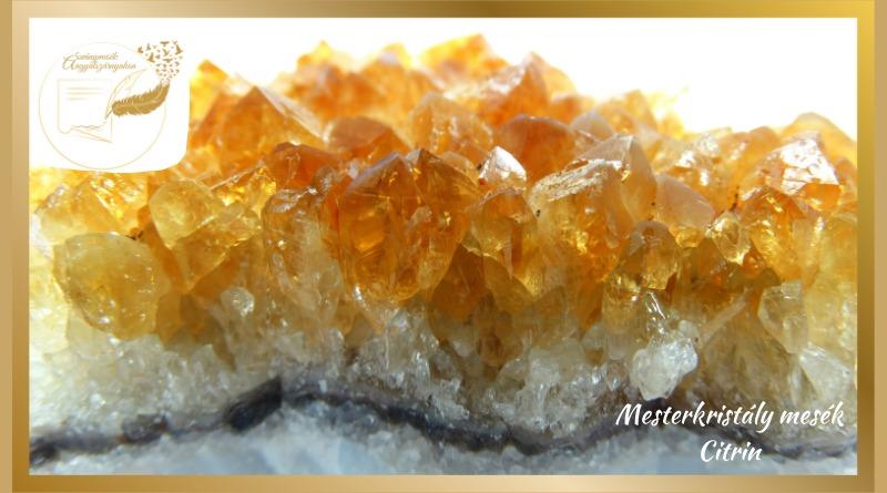 Mesterkristály mesék – Citrin